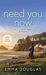 Book cover Need You Now by Emma Douglas