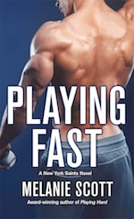 Book cover Playing Fast by Melanie Scott