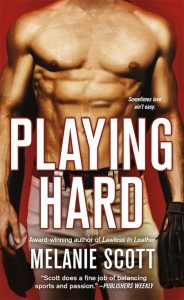 Book cover Playing Hard by Melanie Scott