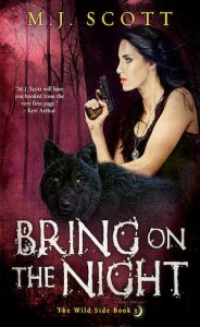 Cover of Bring On The Night by M.J. Scott